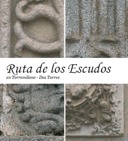 RUTA DE LOS ESCUDOS (TORREMILANO)