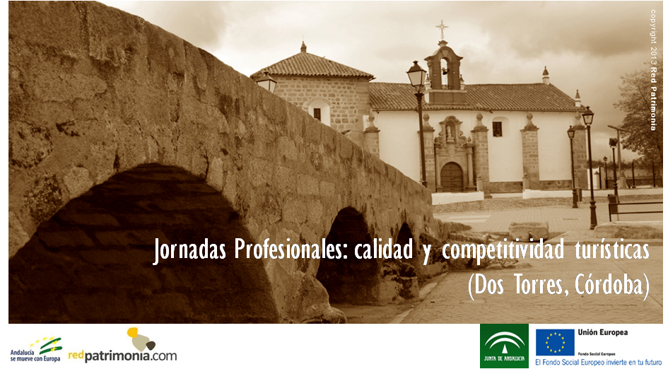 JORNADAS PROFESIONALES FOMENTO DE LA CALIDAD Y COMPETITIVIDAD TURÍSTICAS