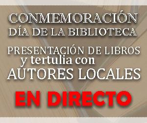 EMISIÓN EN DIRECTO: CONMEMORACIÓN DÍA DE LA BIBLIOTECA.